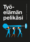 Työelämän pelikäsi – työnhaun oppikirja toiselta asteelta valmistuville (2020)